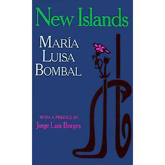 New Islands - And Other Stories by Maria Luisa Bombal - Richard Cunnin