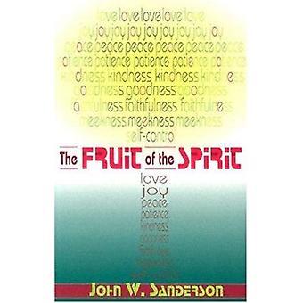 Fruit of the Spirit by John W Sanderson - 9780875524313 Book