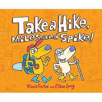 Prenez une randonnée-miles et Spike! par Take a Hike-miles et Spike! -97