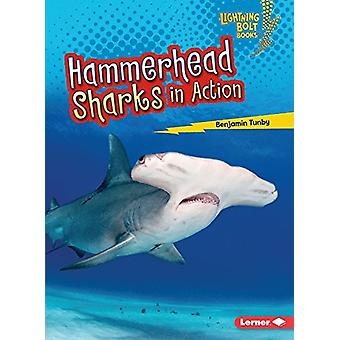 Hammerhead Sharks in Action by Benjamin Tunby - 9781512455953 Book