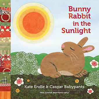 Bunny Rabbit in the Sunlight by Kate Endle - Chris Ballew - 978157061