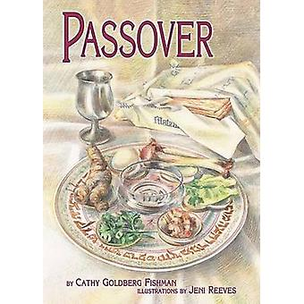 Passover by Cathy Goldberg Fishman - 9781575056562 Book