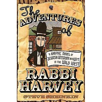 The Adventures of Rabbi Harvey - A Graphic Novel of Jewish Wisdom and