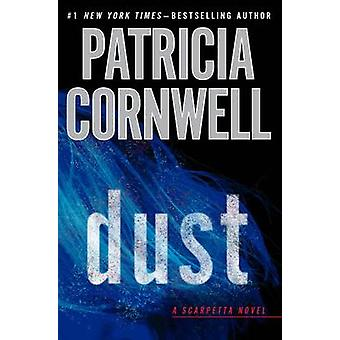 Dust (large type edition) by Patricia Cornwell - 9781594137631 Book