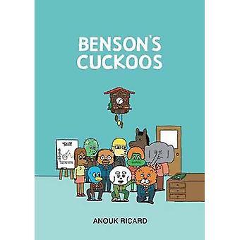 Benson's Cuckoos by Anouk Ricard - 9781770461383 Book