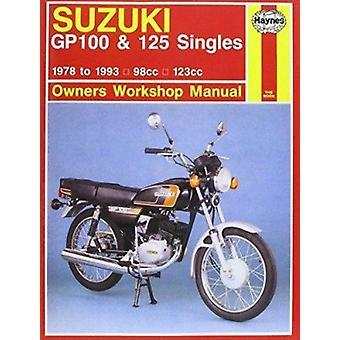 Suzuki GP100 and 125 Singles Owner's Workshop Manual (8th Revised edi