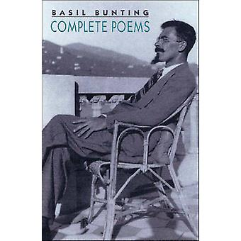 Complete Poems by Basil Bunting - Richard Caddel - 9780811215633 Book