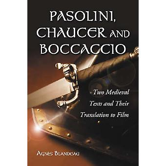 Pasolini - Chaucer and Boccaccio - Two Medieval Texts and Their Transl