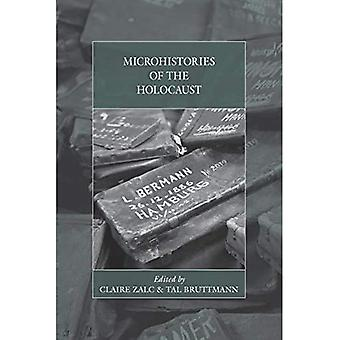 Microhistories of the Holocaust (War and Genocide)