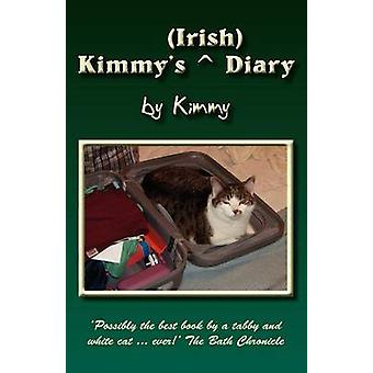 Kimmys Irish Diary by Kimmy