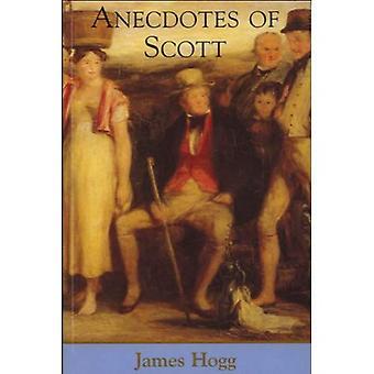 Anecdotes de Scott (les œuvres de James Hogg)