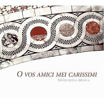 Backes/Samann/Oswald/Flaig/I - O Vos Amici Mei Carissimi [CD] USA import