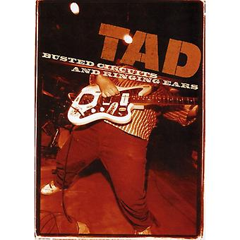 Tad - Busted Circuits & Ringing Ears [DVD]