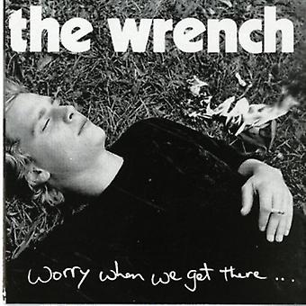 Wrench - Worry when We Get There [CD] USA import