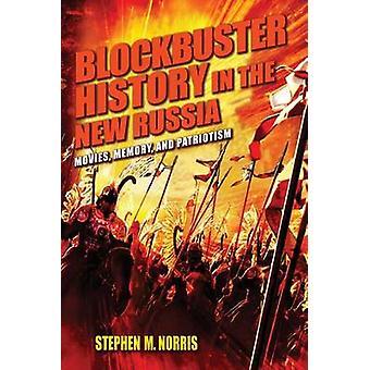 Blockbuster historii w Rosji - filmy - pamięć - i Patrioti