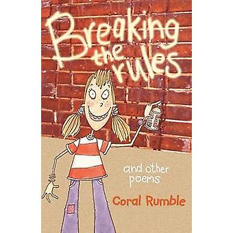 Breaking the Rules by Coral Rumble - 9780745948577 Book