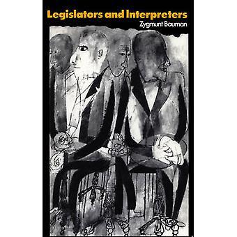 Legislators and Interpreters - On Modernity - Post-modernity and Intel