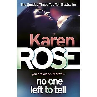 Ingen venstre at fortælle af Karen Rose - 9780755373963 bog