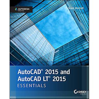 AutoCAD 2015 and AutoCAD LT 2015 Essentials - Autodesk Official Press