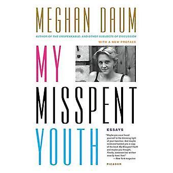 Mijn verspilde jeugd door Meghan Daum - 9781250067654 boek