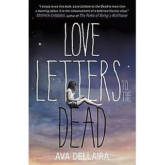 Love Letters to the Dead by Ava Dellaira - 9781471402883 Book