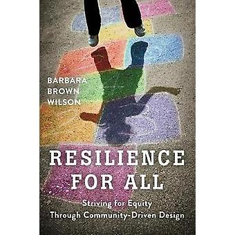 Resilience for All by Barbara Wilson - - 9781610918923 Book