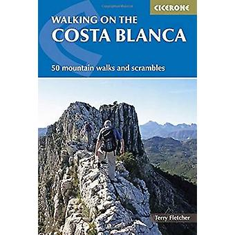 Walking on the Costa Blanca by Terry Fletcher - 9781852847517 Book