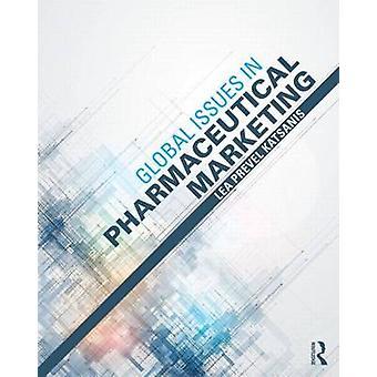 Globale Themen im Pharma-Marketing von Prevel Katsanis & Lea