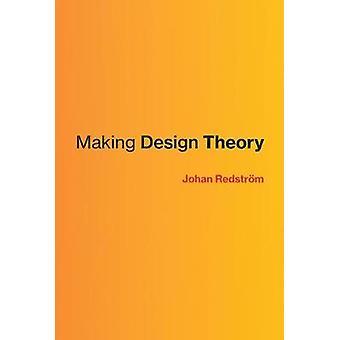 Théorie de conception fabrication par Johan Redstrom - livre 9780262036658