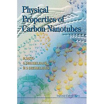 Physical Properties of Carbon Nanotubes by R. Saito - G. Dresselhaus