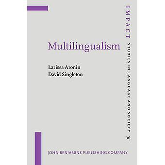 Multilingualism by Larissa Aronin - David Singleton - 9789027218711 B