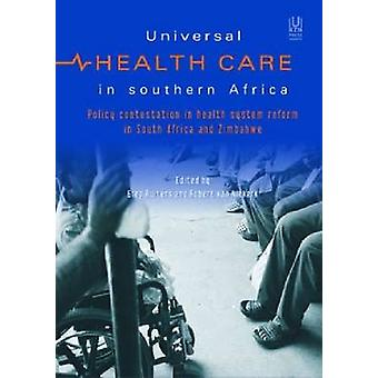 Universal Health in Southern Africa - Introducing a National Health In