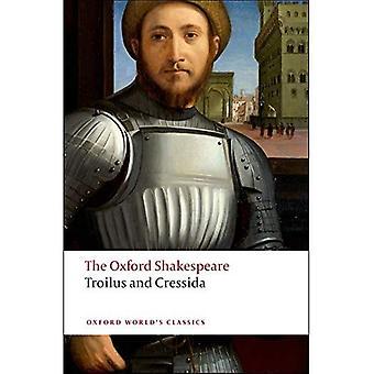 Szekspir Oxford: Troilus i Kresyda (Oxford światowej klasyki)