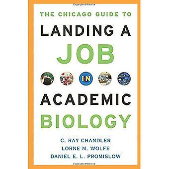 Die Chicago-Anleitung zur Landung einen Job in der wissenschaftlichen Biologie