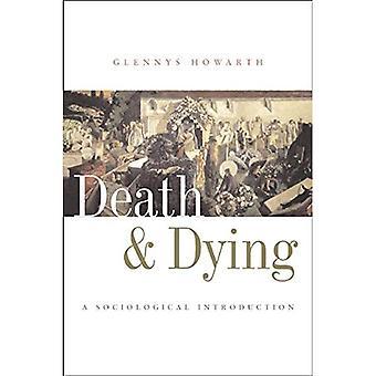 Mort et mourir: une Introduction sociologique