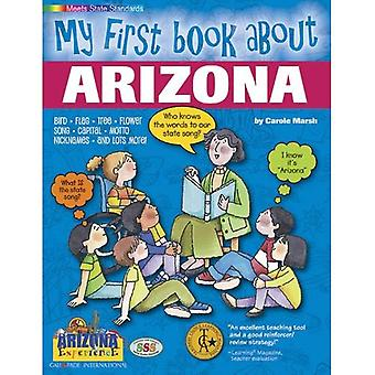 My First Book about Arizona! (The Arizona Experience)