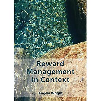Reward Management in Context