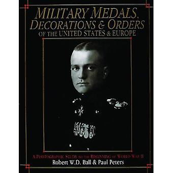MILITARY MEDALS DECORATIONS & ORDERS OF: A Photographic Study to the Beginning of World War II