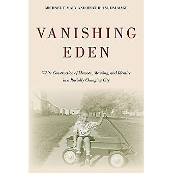 Vanishing Eden (Urban Life, Landscape and Policy)