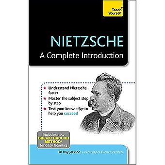 Nietzsche: A Complete Introduction: Teach Yourself (Teach Yourself: Philosophy & Religion)