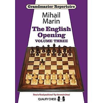 Grandmaster Repertoire: The English Opening: v. 3