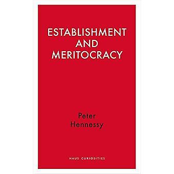 Establishment and Meritocracy (Haus Curiosities)