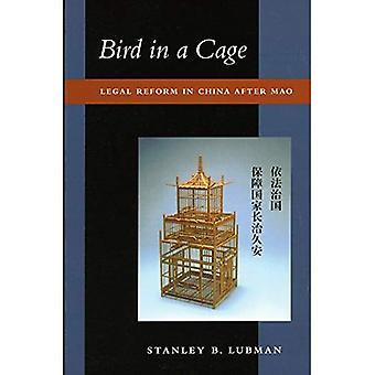 Ptak w klatce: prawne reformy w Chinach po Mao