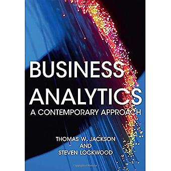 Business Analytics: A Contemporary Approach