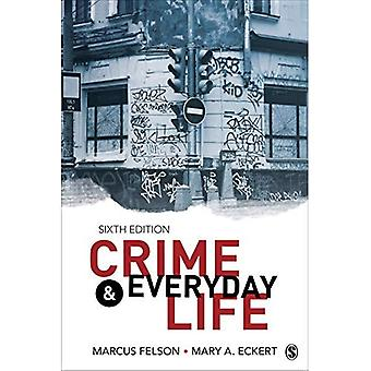 Crime and Everyday Life: A� Brief Introduction