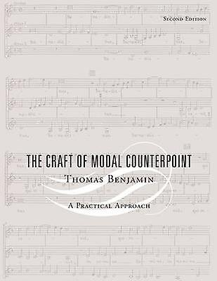 The Craft of Modal Counterpoint by Benjamin & Thomas