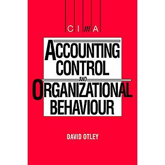 Accounting Control and Organisational Behaviour by Otley & David