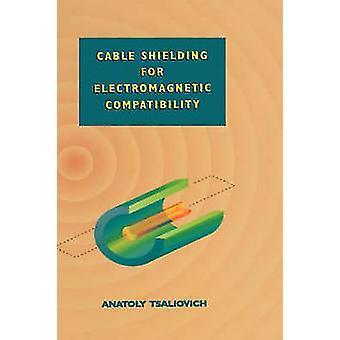 Kabel skjerming for elektromagnetisk kompatibilitet ved Tsaliovich & Anatoly