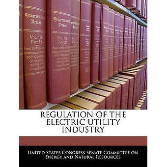 Regulering van de elektrische nut industrie door Amerikaanse Senaatscommissie Congres
