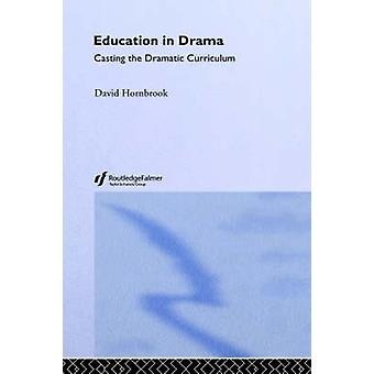 Education in Drama by Hornbrook & David
